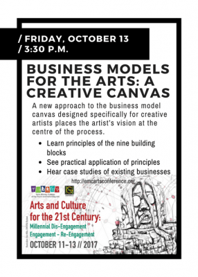 Business Models for the Arts: A Creative Canvas (Rex Nettleford Arts Conference)